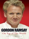 Gordon Ramsay (eBook): On Top of the World